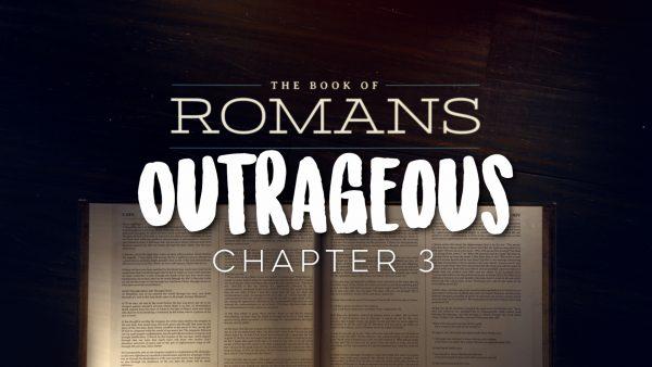 Romans: Outrageous Expectation Image